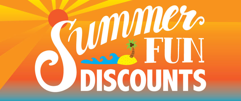 Summer Fun Discounts